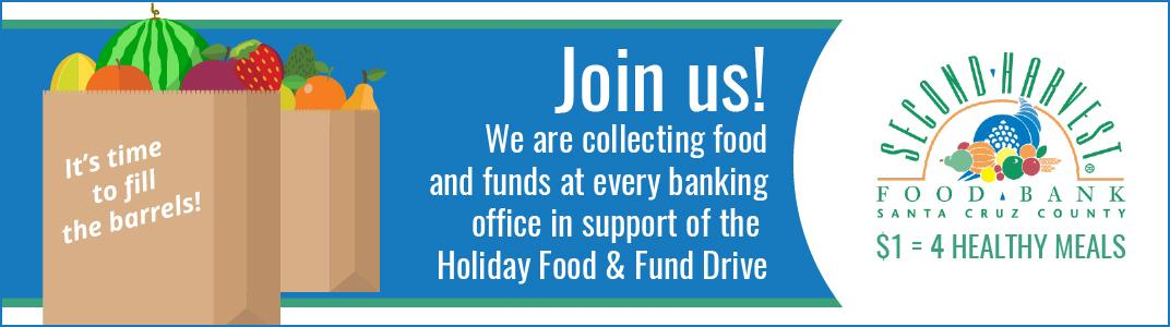 Join us! We are collecting food & funds at every banking office in support of: Second Harvest Food Bank