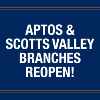 Aptos & Scotts Valley Branches Reopen